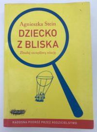 """""""Dziecko z bliska"""", Agnieszka Stein."""